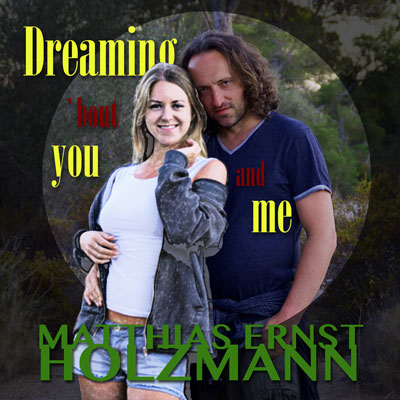 "Cover ""Dreaming bout you and me"""