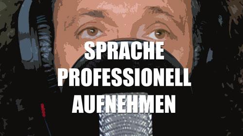 """Video-Kurs """"Sprache professionell aufnehmen"""""""