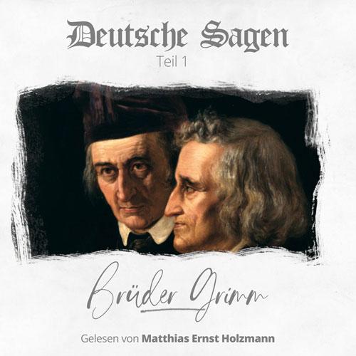 Deutsche Sagen - Brüder Grimm
