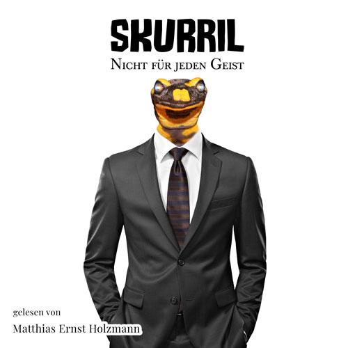 Skurril - Hörbuch